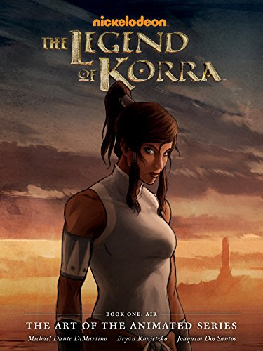 The Legend of Korra: The Art of the Animated Series, Book One: Air (Hardcover): Michael Dante ...