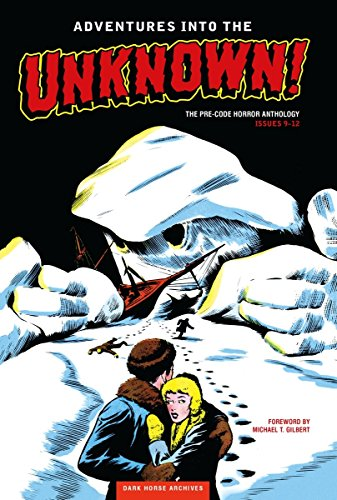 Adventures into the Unknown Archives Volume 3: Hughes, Richard E.
