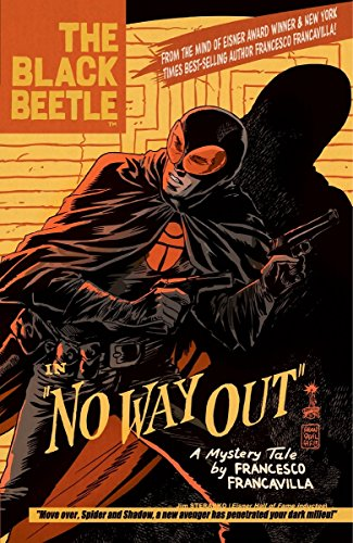 9781616552022: The Black Beetle Volume 1: No Way Out