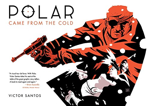 Polar: Came from the Cold: Santos, Victor