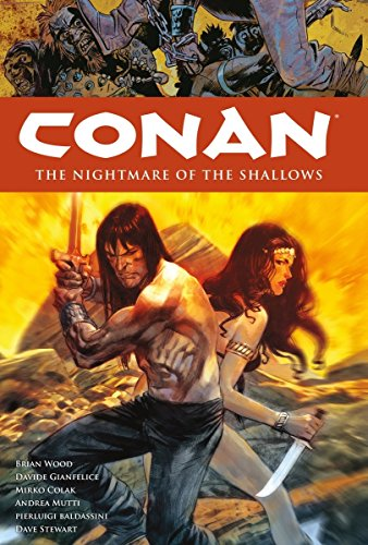 Conan Volume 15: The Nightmare of the Shallows HC (Conan (Dark Horse Unnumbered)): Wood, Brian