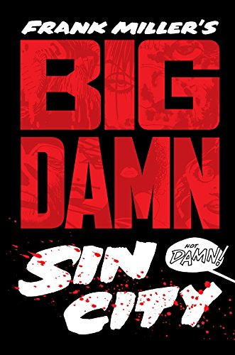 Big Damn Sin City: 1 1st edition Signed Frank Miller