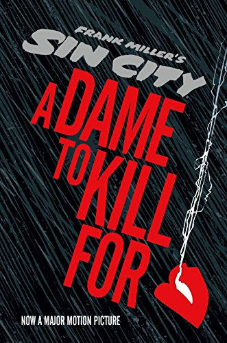 Sin City 2: A Dame to Kill For (Sin City (Dark Horse)) 1st edition Signed Frank Miller