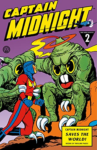 9781616552435: Captain Midnight Archives Volume 2: Captain Midnight Saves the World