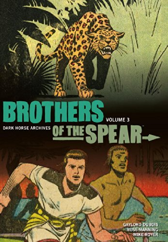 Brothers of the Spear Archives: Volume 3: Gaylord DuBois