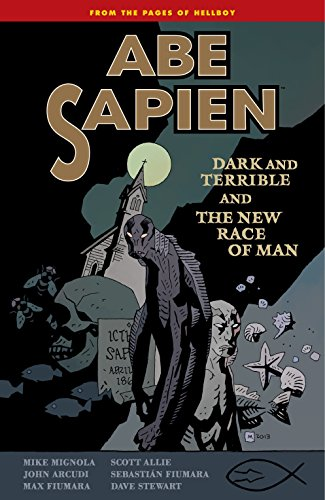 9781616552848: Abe Sapien: Dark and Terrible and the New Race of Man