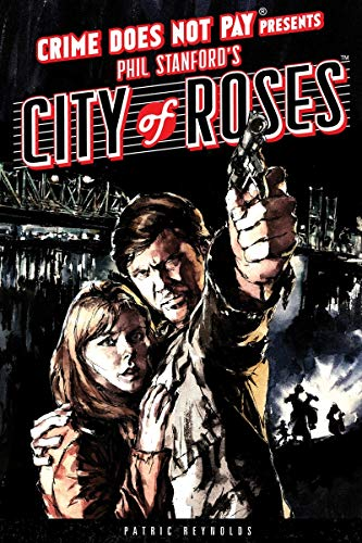 9781616553043: Crime Does Not Pay: City of Roses