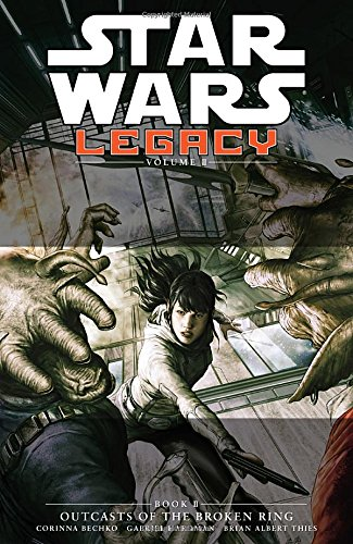 9781616553104: Star Wars: Legacy II Volume 2 - Outcasts of the Broken Ring