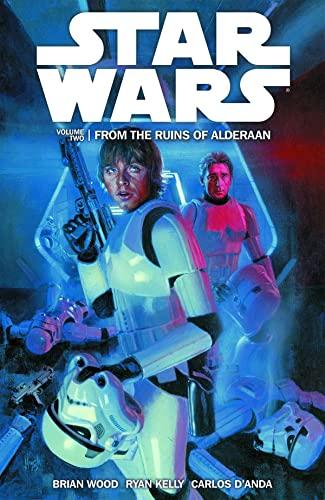 9781616553111: Star Wars Volume 2: From the Ruins of Alderaan
