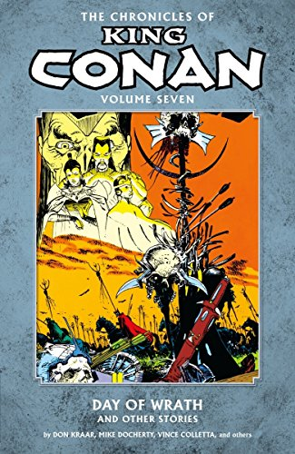 9781616553470: Chronicles of King Conan Volume 7: Day of Wrath and Other Stories