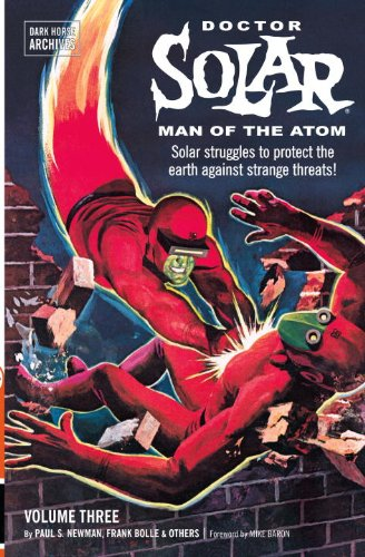 Doctor Solar, Man of the Atom Archives Volume 3: Paul S. Newman
