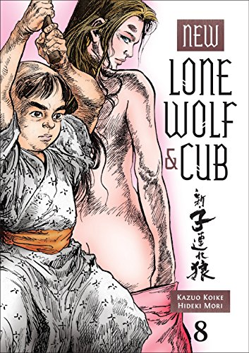 9781616553630: New Lone Wolf and Cub Volume 8.