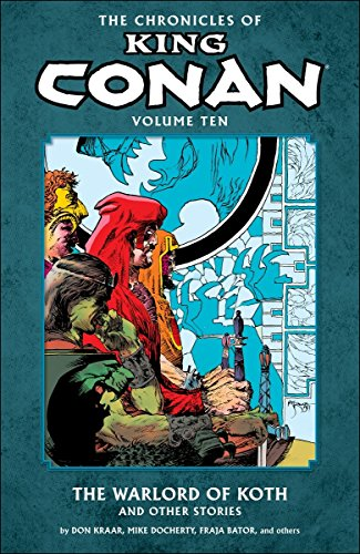 9781616553722: The Chronicles of King Conan Volume 10: The Warlord of Koth