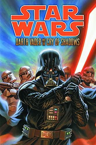 9781616553821: Star Wars: Darth Vader and the Cry of Shadows