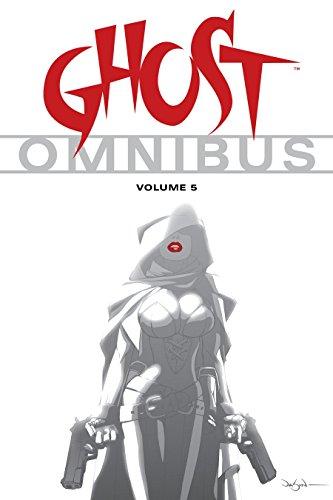 Ghost Omnibus Volume 5: Kennedy, Mike; Warner, Chris