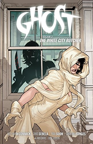 Ghost Vol. 2 : The White City Butcher