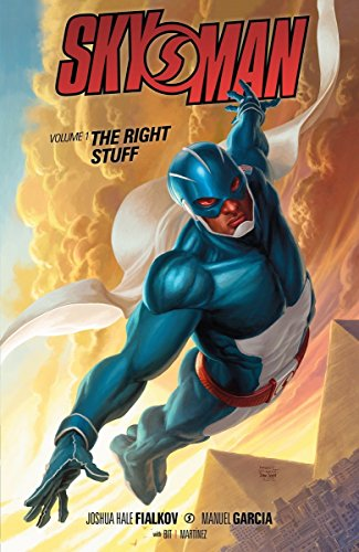 Skyman Volume 1: The Right Stuff: Fialkov, Joshua Hale