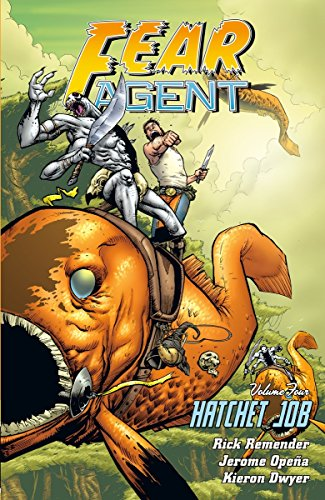 9781616554538: Fear Agent Volume 4: Hatchet Job (2nd Edition)