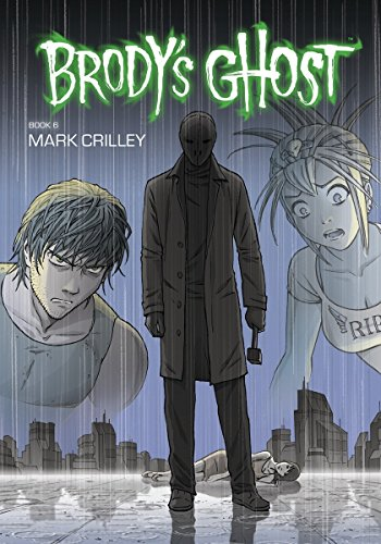 9781616554613: Brody's Ghost Volume 6