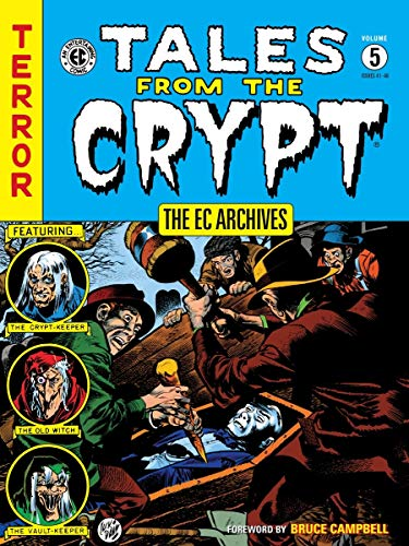The EC Archives: Tales from the Crypt Volume 5: Various