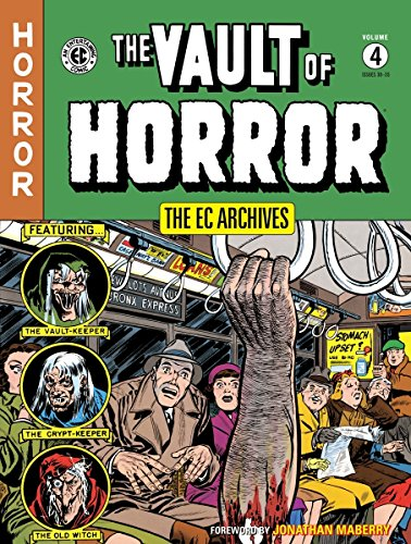 The EC Archives: Vault of Horror Volume 4: Various