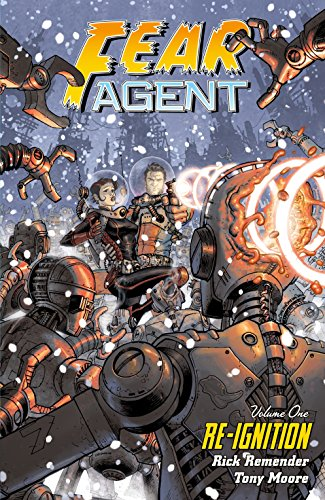 9781616555368: Fear Agent Volume 1: Re-Ignition (2nd edition)