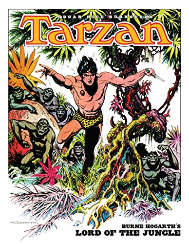 9781616555375: Edgar Rice Burroughs' Tarzan: Burne Hogarth's Lord of the Jungle