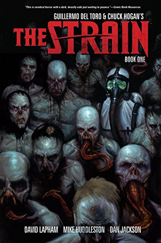 The Strain, Book One: del Toro, Guillermo; Hogan, Chuck