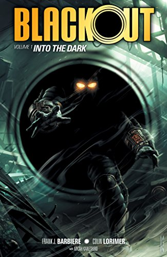 Blackout Vol. 1 : Into the Dark