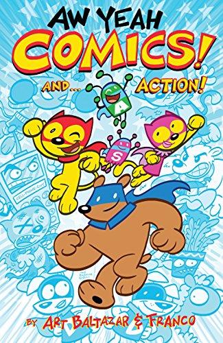 Aw Yeah Comics! And. Action!: Baltazar, Art