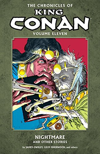 9781616555764: The Chronicles of King Conan Volume 11: Nightmare and Other Stories