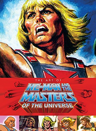 9781616555924: Art of He-Man and the Masters of the Universe