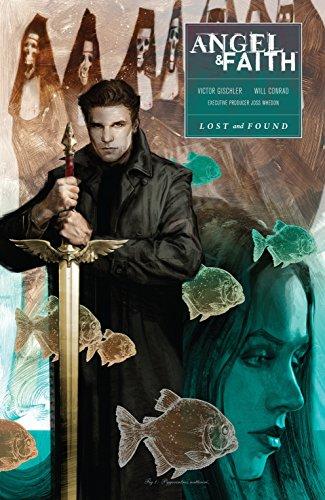 Angel and Faith: Season Ten Volume 2: Conrad, Will; Conrad,