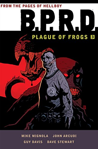 9781616556228: B.P.R.D: Plague of Frogs Volume 3