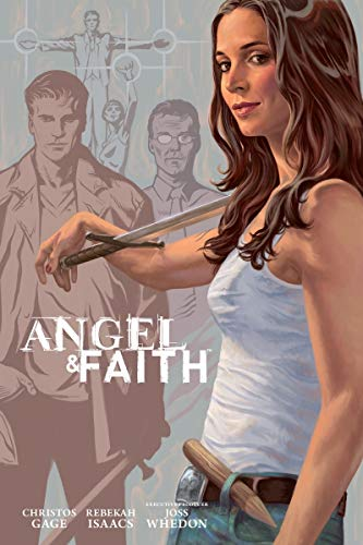 Angel and Faith: Season Nine Library Edition: Gage, Christos; Whedon,