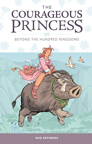 Courageous Princess, The Volume 1 Beyond the Hundred Kingdoms (3rd edition) (The Courageous ...