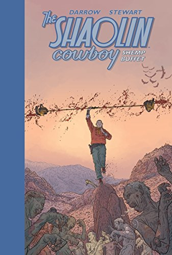 The Shaolin Cowboy: Shemp Buffet: Darrow, Geof