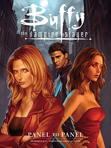 Buffy the Vampire Slayer: Panel to Panel-Seasons 8 & 9