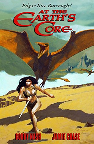 Edgar Rice Burroughs' at the Earth's Core (Hardcover): Bobby Nash