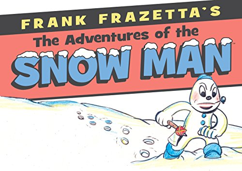 9781616557638: Frank Frazetta's Adventures of the Snowman