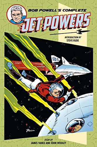 Bob Powell's Complete Jet Powers (Hardcover): Bob Powell