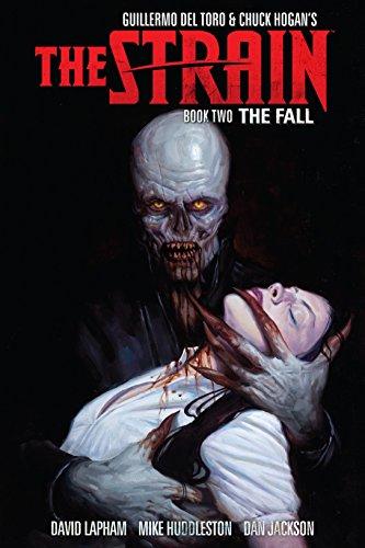 Strain, The: Book Two: Lapham, David; Huddlestone, Mike; Jackson, Dan; Del Toro