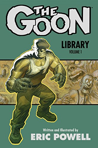 The Goon Library, Volume 1 (Hardcover): Eric Powell