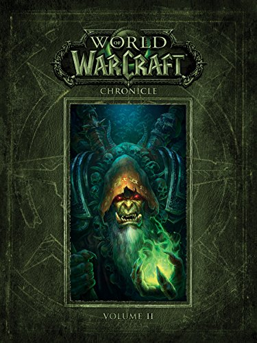 World of Warcraft Chronicle Volume 2: BLIZZARD ENTERTAINMENT