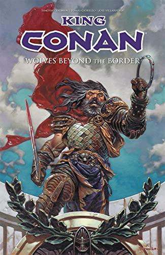 King Conan: Wolves Beyond the Border: Howard, Robert E.;