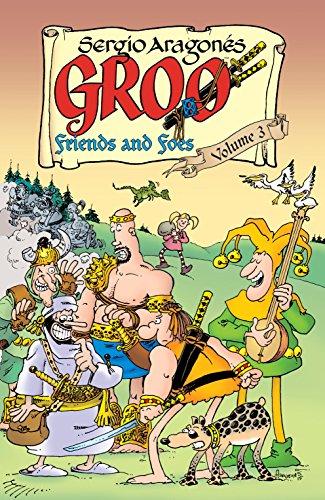 Groo: Friends and Foes Volume 3: Aragones, Sergio