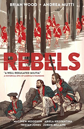 9781616559083: Rebels: A Well-Regulated Militia
