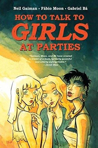 9781616559557: Neil Gaiman's How to Talk to Girls at Parties