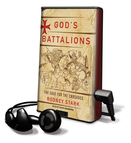 9781616576615: God's Battalions: The Case for the Crusades: Library Edition (Playaway Adult Nonfiction)