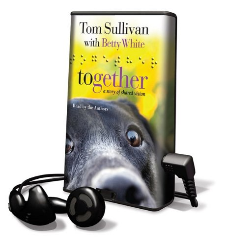 Together (Playaway Adult Fiction) (1616578491) by White, Betty; Sullivan, Tom